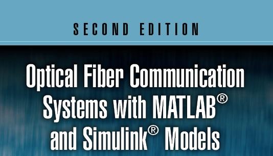 سیستم های مخابراتی فیبر نوری به همراه مدل های Matlab و سیمولینک
