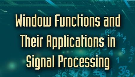 توابع پنجره ای و کاربرد آن در پردازش سیگنال