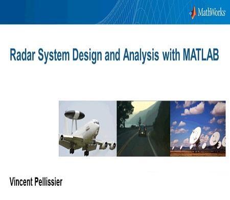 وبینار آموزشی طراحی و تحلیل سیستم های راداری با استفاده از Matlab